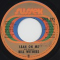 Bill Withers / Lean On Me c/w Better Off Dead