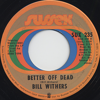 Bill Withers / Lean On Me c/w Better Off Dead back