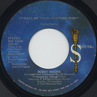 Bobby Moore / (Call Me Your) Anything Man