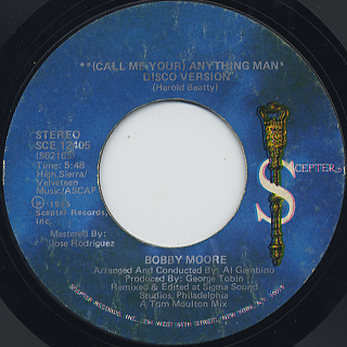 Bobby Moore / (Call Me Your) Anything Man back