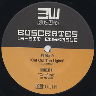 Buscrates / Cut Out The Lights