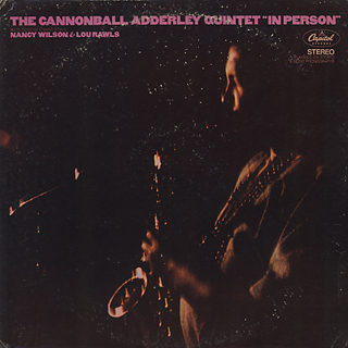 Cannonball Adderley Quintet / In Person