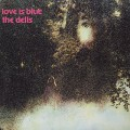 Dells / Love Is Blue