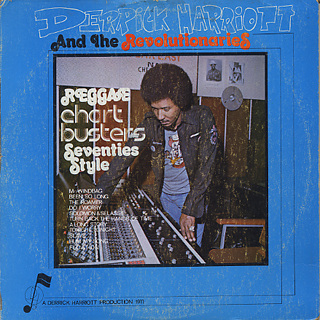 Derrick Harriott and The Revolutionaries / Reggae Chart Busters Seventies Style