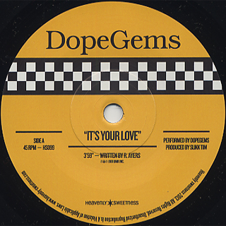 Dopegems / It's Your Love front