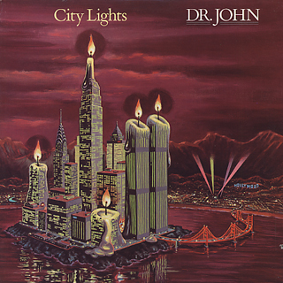Dr. John / City Lights