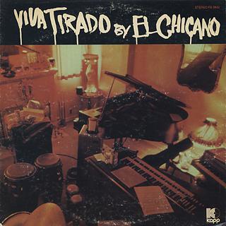 El Chicano / Viva Tirado