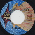Funkadelic / I'll Bet You