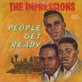 Impressions / People Get Ready