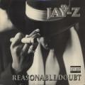 Jay-Z / Reasonable Doubt