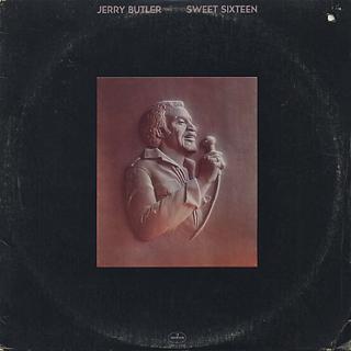Jerry Butler / Sweet Sixteen