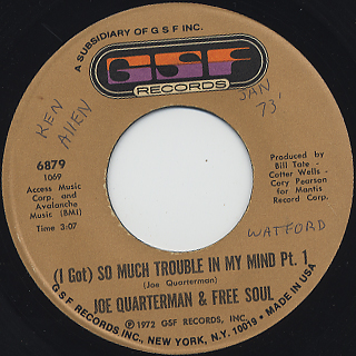 Joe Quarterman And Free Soul / (I Got) So Much Trouble In My Mind
