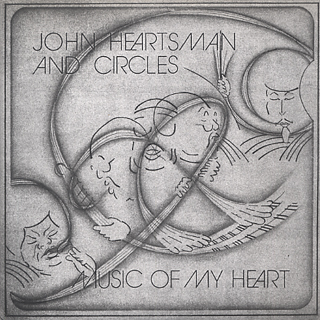 John Heartsman And Circles / Music Of My Heart front