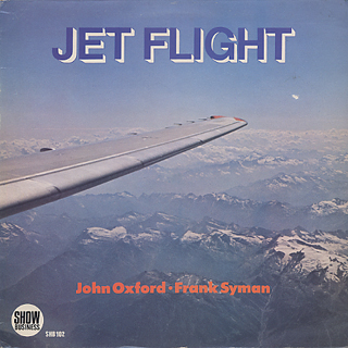 John Oxford / Frank Syman / Jet Flight