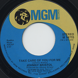 Johnny Bristol / Hang On In There Baby c/w Take Care Of You For Me back
