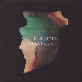 Julien Dyne / December Sampler EP