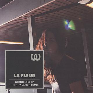 La Fleur / Nightflow EP