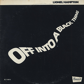 Lionel Hampton / Off Into A Black Thing