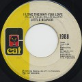 Little Beaver / I Love The Way You Love