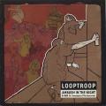 Looptroop / Ambush In The Night