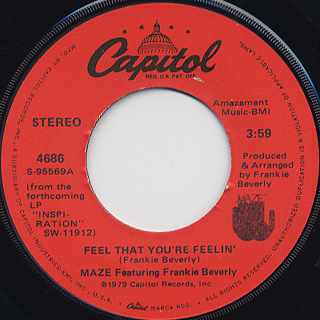 Maze Featuring Frankie Beverly / Feel That You're Feelin'
