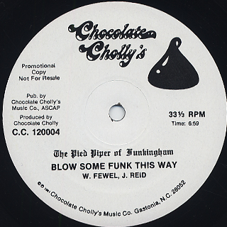 Pied Piper Of Funkingham / I Wanna Play c/w Blow Some Funk This Way back