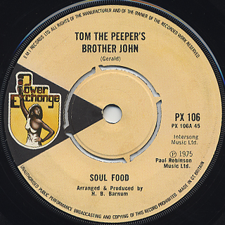 Soul Food / Tom The Pepper's Brother John