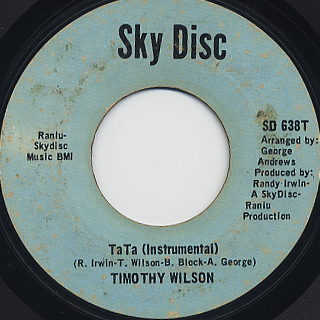 Timothy Wilson / These Are The Things That Make me Know She's Gone back