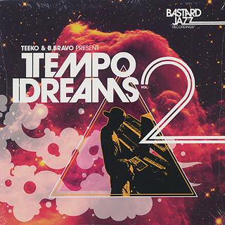 V.A. / Teeko & B.Bravo Present Tempo Idreams Vol.2