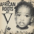 Wackies Rhythm Force / African Roots Act V