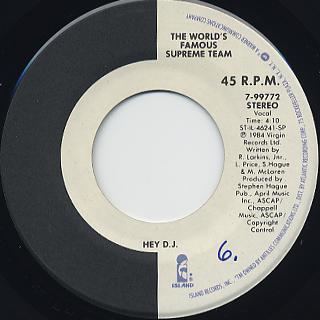 World's Famous Supreme Team / Hey D.J.