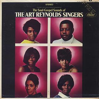 Art Reynolds Singers / The Soul-Gospel Sounds Of
