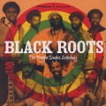 Black Roots / The Reggae Singles Anthology
