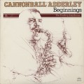 Cannonball Adderley / Beginnings
