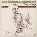 Cannonball Adderley / Beginnings