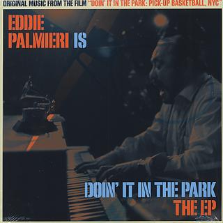 Eddie Palmieri / Doin It In The Park (EP)