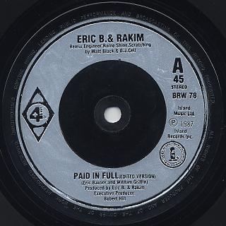 Eric B. & Rakim / Paid In Full (45)
