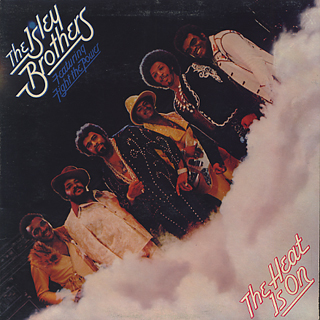Isley Brothers / The Heat Is On