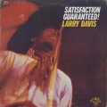 Larry Davis / Satisfaction Guaranteed!