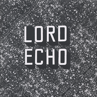 Lord Echo / Curiosities Sampler E.P.