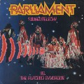Parliament / Funkentelechy Vs. The Placebo Syndrome