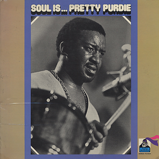Pretty Purdie / Soul Is...