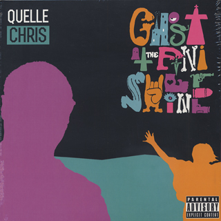 Quelle Chris / Ghost At The Finish Line