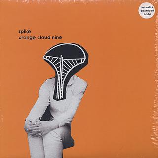 Spike / Orange Cloud Nine