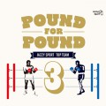 V.A. / POUND FOR POUND Vol.3