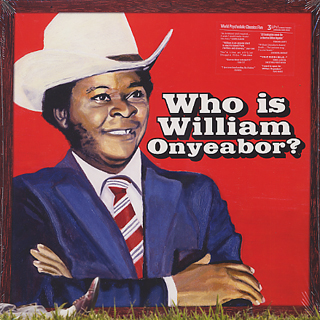 William Onyeabor / World Psychedelic Classics 5: Who Is William Onyeabor? front
