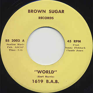 1619 B.A.B. / World c/w For Your Love