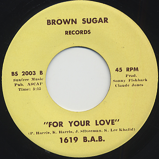 1619 B.A.B. / World c/w For Your Love back