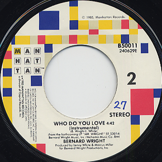 Bernard Wright / Who Do You Love back