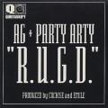 AG + Party Arty / R.U.G.D.